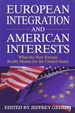 Cover of European Integration and American Interests