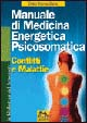 Cover of Manuale di medicina energetica psicosomatica