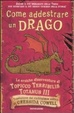 Cover of Come addestrare un drago