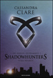 Cover of The mortal instruments : Shadowhunters - Prima trilogia