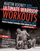 Cover of Ultimate Warrior Workouts (Training for Warriors)