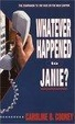 Cover of Whatever Happened to Janie?