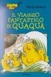 Cover of Il viaggio fantastico di Qua Qua