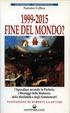 Cover of 1999-2015: fine del mondo?