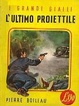 Cover of L'ultimo proiettile