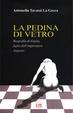 Cover of La pedina di vetro. Biografia di Giulia figlia dell'imperatore Augusto
