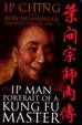 Cover of Ip Man - Portrait of a Kung Fu Master