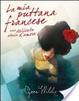 Cover of La mia puttana francese. Una delicata storia d'amore