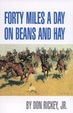 Cover of Forty miles a day on beans and hay