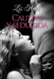 Cover of Cautiva y seducida