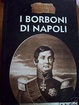 Cover of I Borboni di Napoli