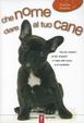 Cover of Che nome dare al tuo cane