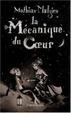 Cover of La Mécanique du Coeur