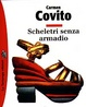 Cover of Scheletri senza armadio