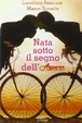 Cover of Nata sotto il segno dell'amore