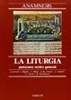 Cover of Anamnesis / La liturgia, panorama storico generale