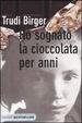 Cover of Ho sognato la cioccolata per anni