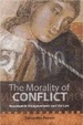 Cover of The Morality of Conflict