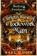 Cover of Curious Case of the Clockwork Man