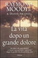 Cover of La vita dopo un grande dolore