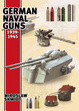 Cover of German Naval Guns, 1939-1945