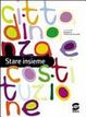 Cover of Stare insieme. Cittadinanza e Costituzione. Per la Scuola media