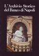 Cover of L'archivio storico del Banco di Napoli
