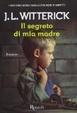 Cover of Il segreto di mia madre