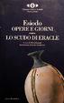 Cover of Le opere e i giorni - Lo scudo di Eracle