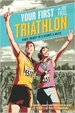 Cover of Your First Triathlon