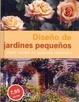 Cover of Diseño de jardines pequeños