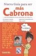 Cover of Nueva Guia para ser mas Cabrona con los hombres, en las relaciones, las citas, etc.