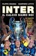 Cover of Inter. Il calcio siamo noi