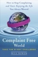 Cover of A Complaint Free World