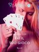 Cover of Fai il tuo gioco