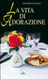 Cover of La vita di adorazione