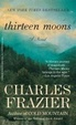 Cover of Thirteen Moons.
