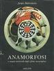 Cover of Anamorfosi, o magia artificiale degli effetti meravigliosi