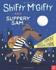 Cover of Shifty McGifty and Slippery Sam