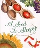 Cover of A Seed Is Sleepy
