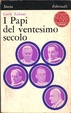 Cover of I Papi del ventesimo secolo