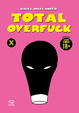 Cover of Total Overfuck