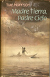 Cover of Madre tierra, padre cielo