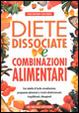 Cover of Diete dissociate e combinazioni alimentari