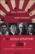 Cover of Il XXI secolo appartiene alla Cina? Conversazione sul futuro del mondo