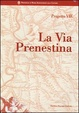 Cover of La via Prenestina