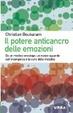 Cover of Il potere anticancro delle emozioni. Un nuovo sguardo sull'insorgenza e la cura della malattia