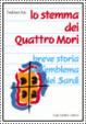 Cover of Lo stemma dei quattromori
