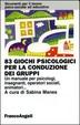 Cover of 83 giochi psicologici per la conduzione dei gruppi