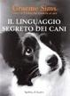 Cover of Il linguaggio segreto dei cani